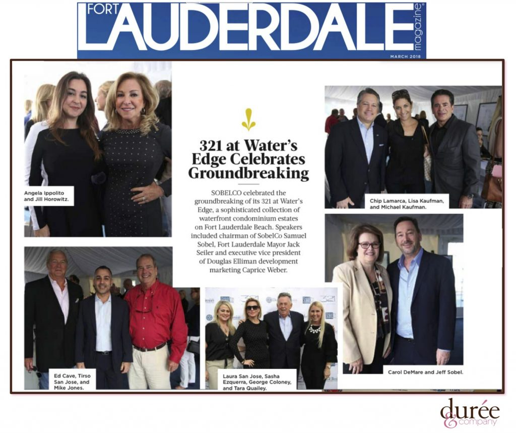 Fort Lauderdale Magazine - SobelCo - 321 at Water's Edge Celebrates Groundbreaking - March 2018