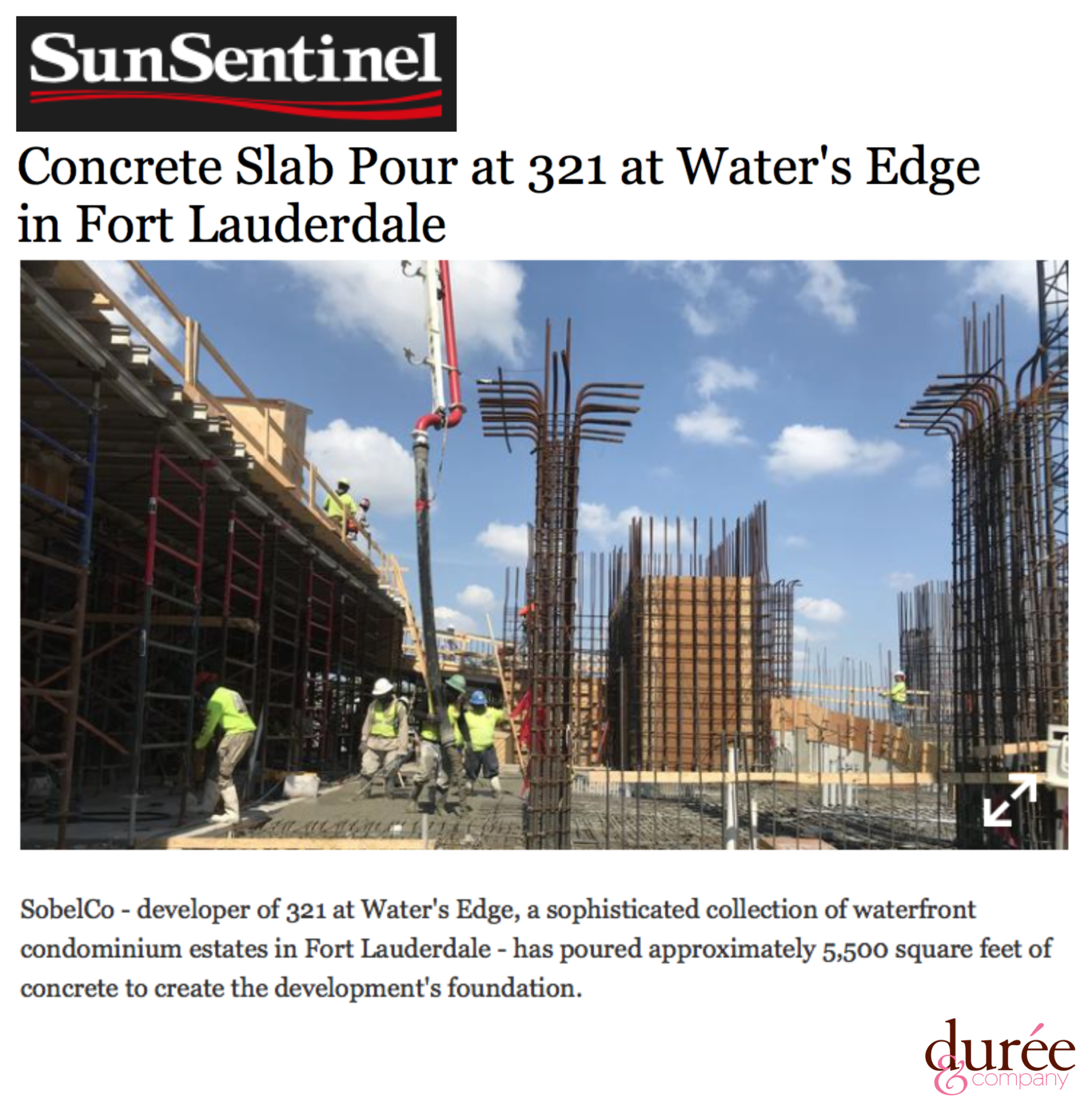 "Construction Photo and article from the Sun Sentinel ""Concrete Slab Pour at 321 at Water's Edge in Fort Lauderdale"" SobelCo"