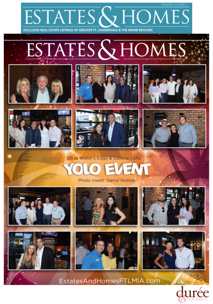 Estates & Homes - SobelCo - YOLO Event - 321 at Water's Edge
